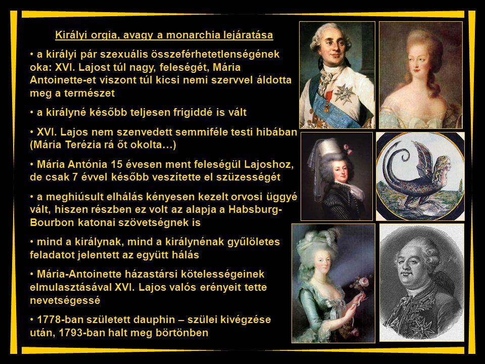 Királyi orgia, avagy a monarchia lejáratása