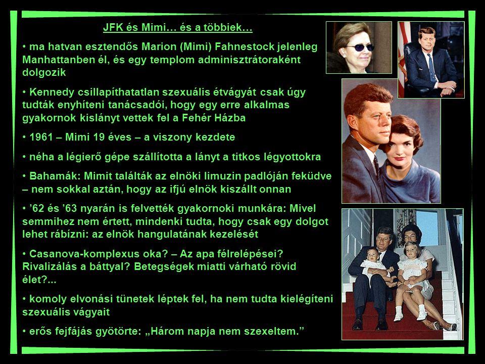 JFK és Mimi… és a többiek…