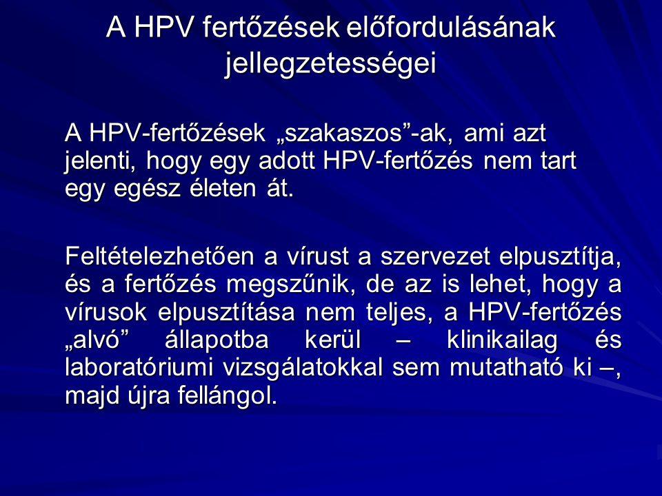 A HPV fertőzések előfordulásának jellegzetességei