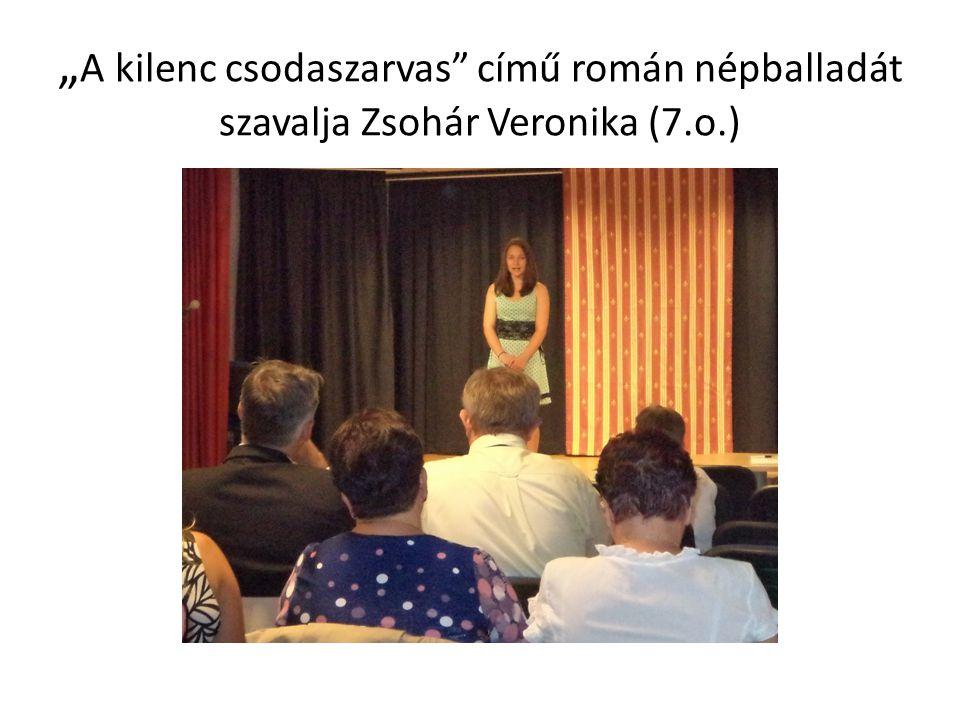 """""""A kilenc csodaszarvas című román népballadát szavalja Zsohár Veronika (7.o.)"""