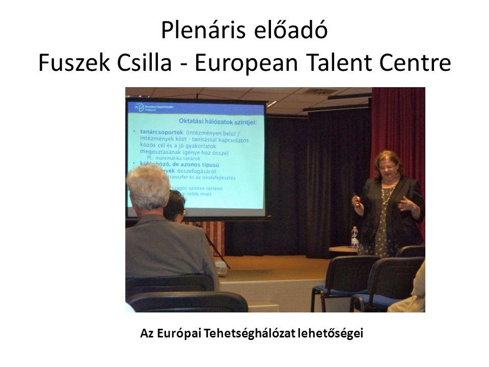 Plenáris előadó Fuszek Csilla - European Talent Centre