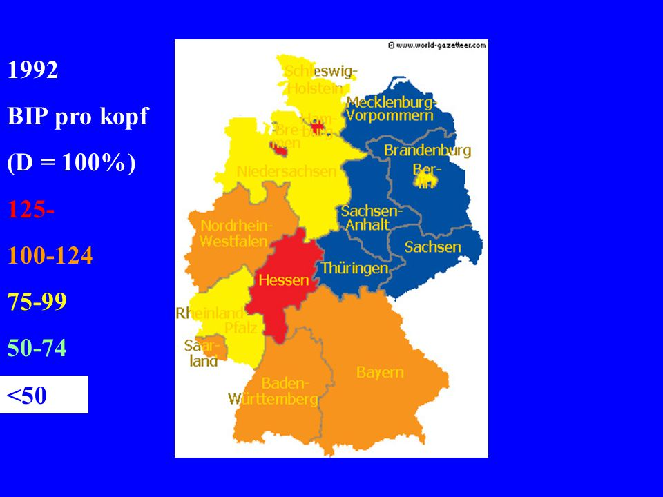 1992 BIP pro kopf (D = 100%) 125- 100-124 75-99 50-74 <50