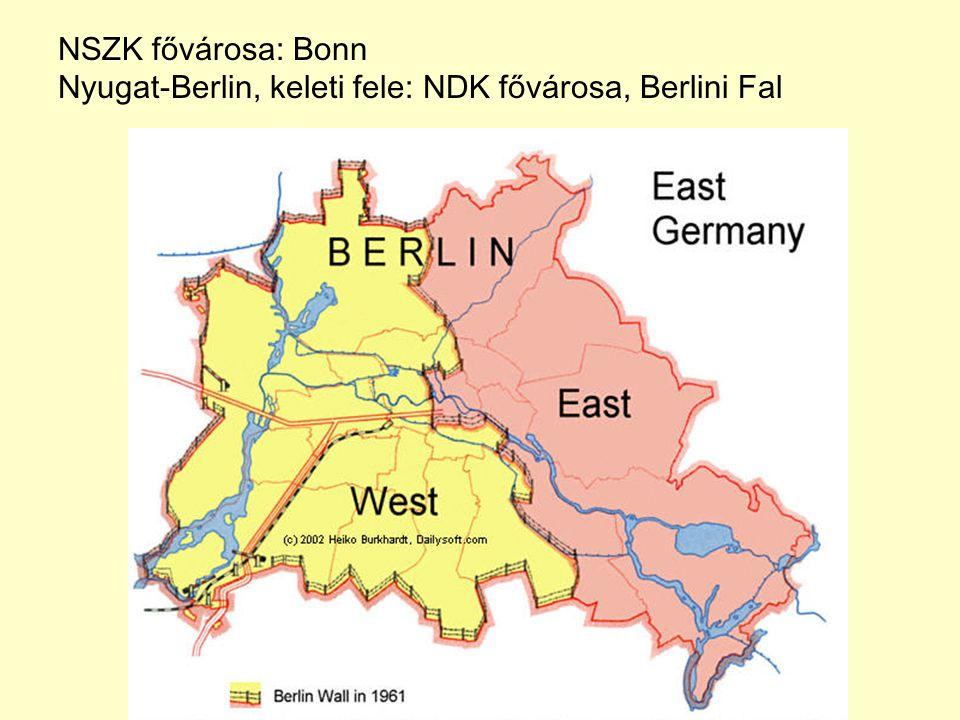 NSZK fővárosa: Bonn Nyugat-Berlin, keleti fele: NDK fővárosa, Berlini Fal