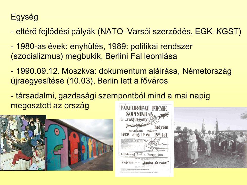 Egység eltérő fejlődési pályák (NATO–Varsói szerződés, EGK–KGST)