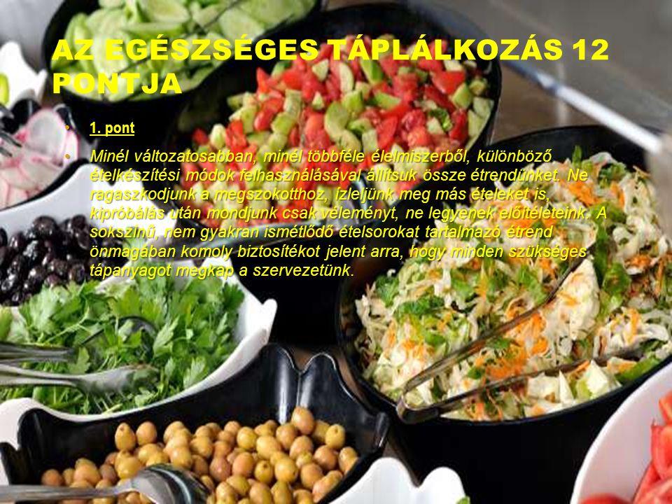 Az egészséges táplálkozás 12 pontja