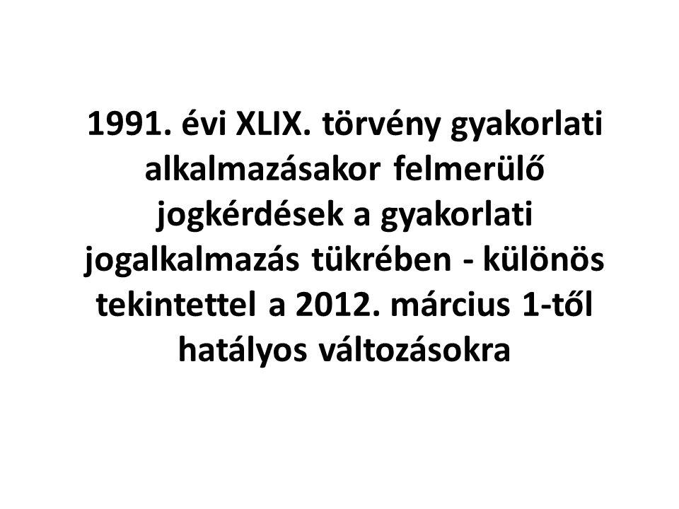 1991. évi XLIX.