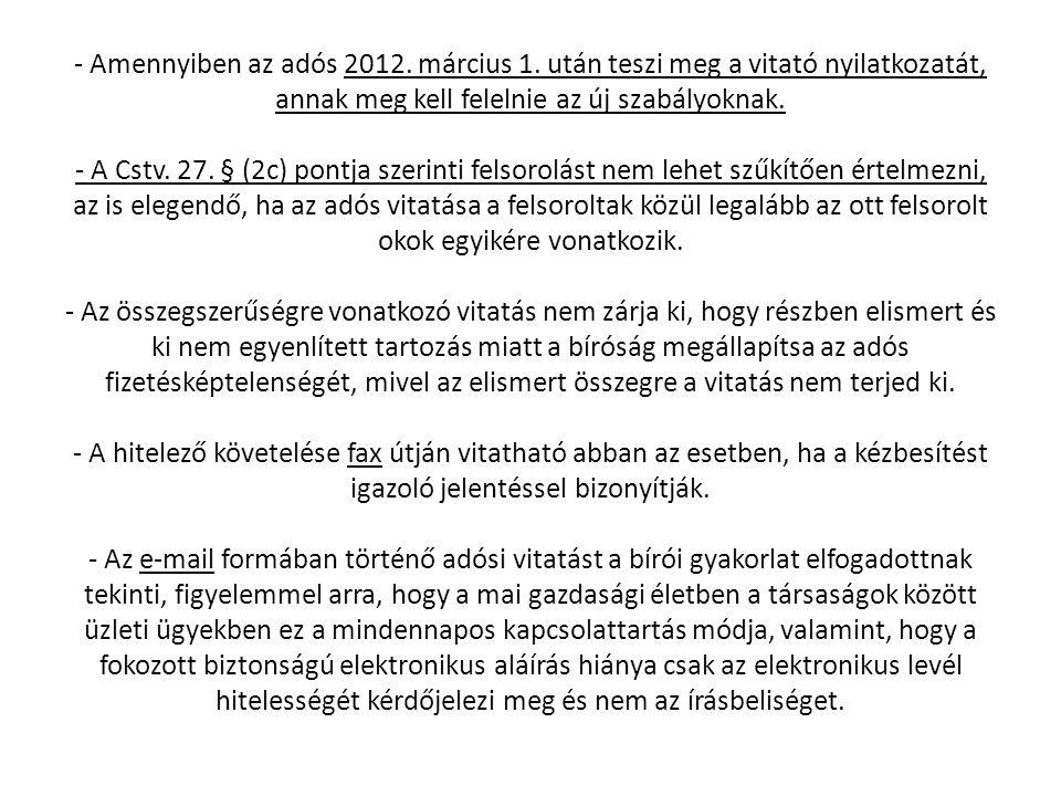 - Amennyiben az adós 2012. március 1