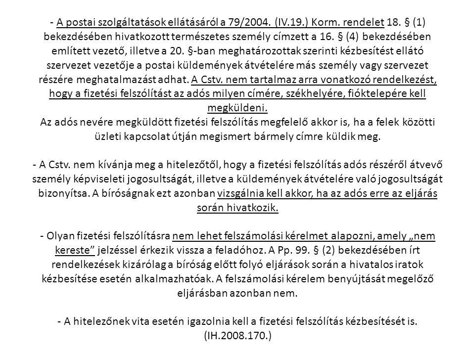 - A postai szolgáltatások ellátásáról a 79/2004. (IV. 19. ) Korm