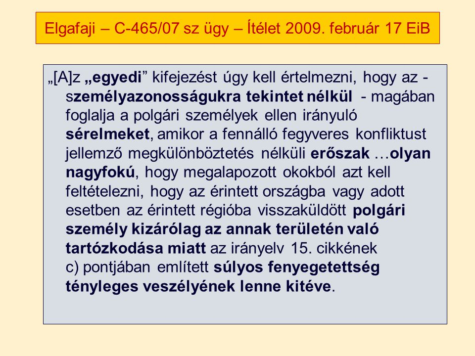 Elgafaji – C-465/07 sz ügy – Ítélet 2009. február 17 EiB