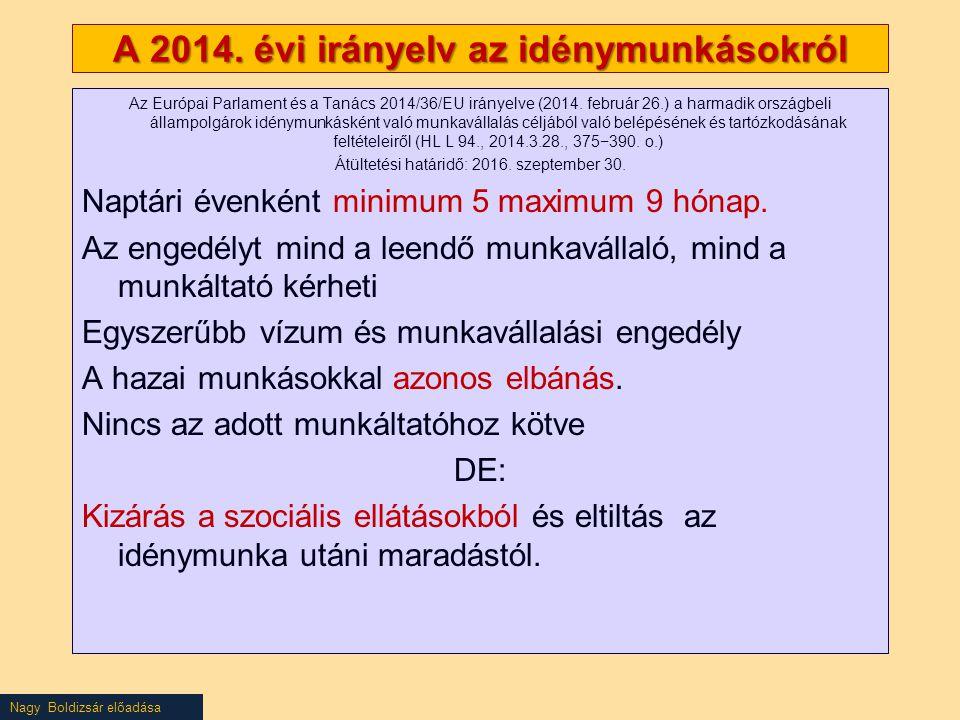 A 2014. évi irányelv az idénymunkásokról