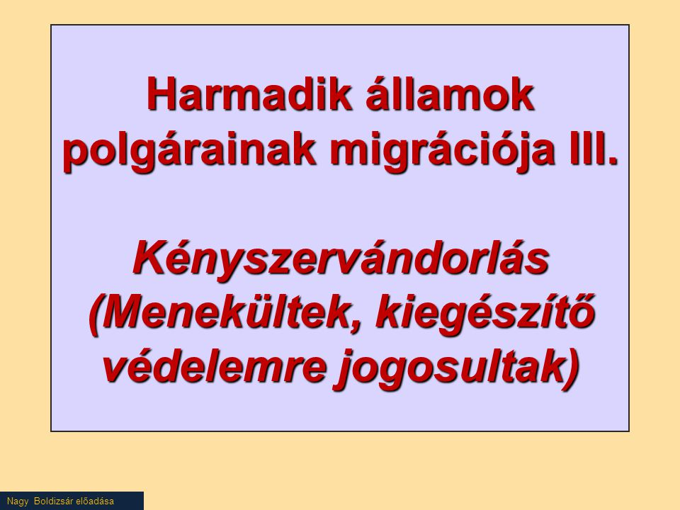 Harmadik államok polgárainak migrációja III