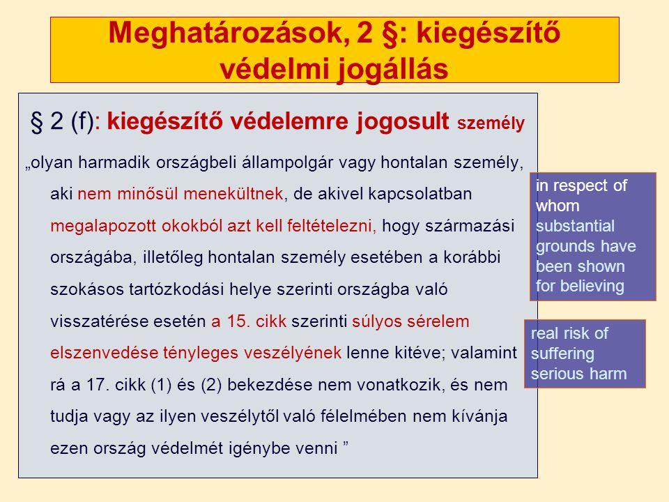 Meghatározások, 2 §: kiegészítő védelmi jogállás