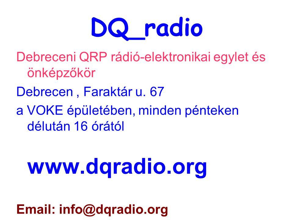 DQ_radio Debreceni QRP rádió-elektronikai egylet és önképzőkör