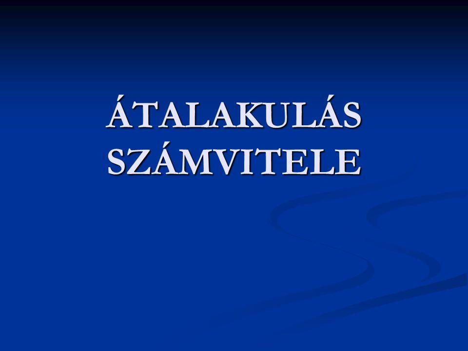ÁTALAKULÁS SZÁMVITELE