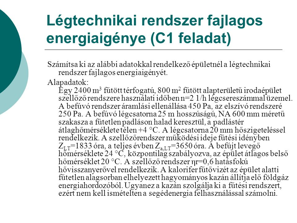 Légtechnikai rendszer fajlagos energiaigénye (C1 feladat)