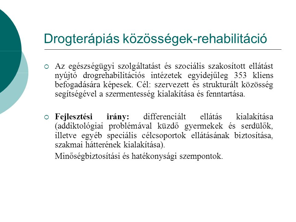 Drogterápiás közösségek-rehabilitáció