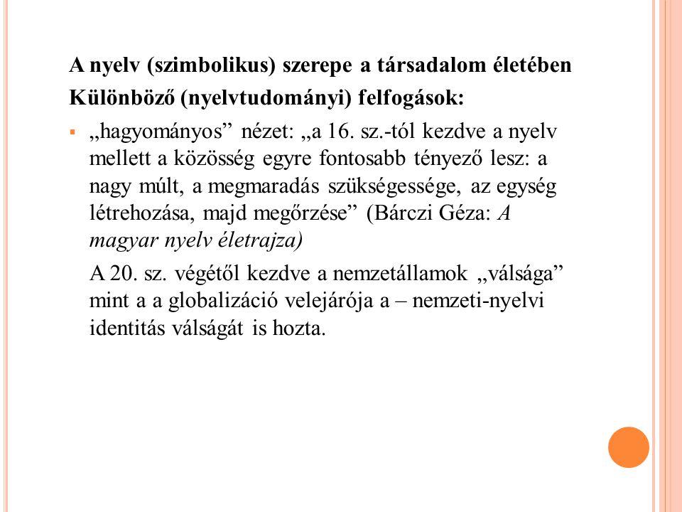 A nyelv (szimbolikus) szerepe a társadalom életében