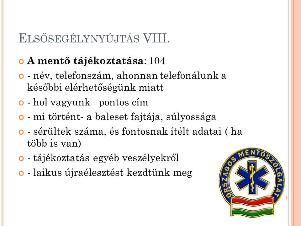 Elsősegélynyújtás VIII.