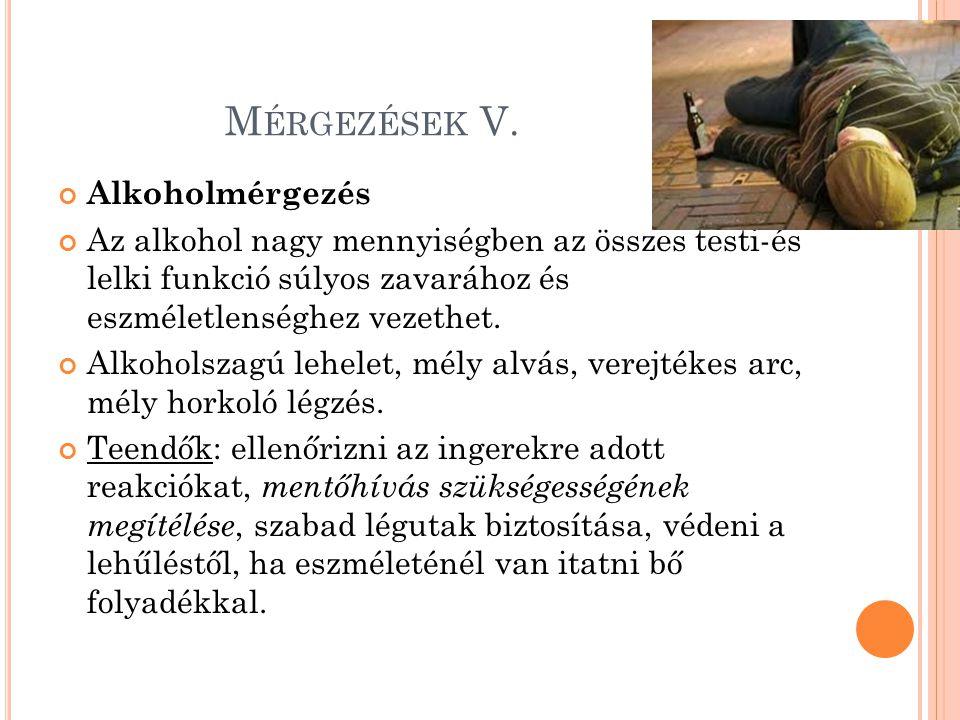 Mérgezések V. Alkoholmérgezés