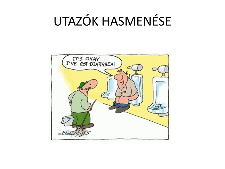 UTAZÓK HASMENÉSE