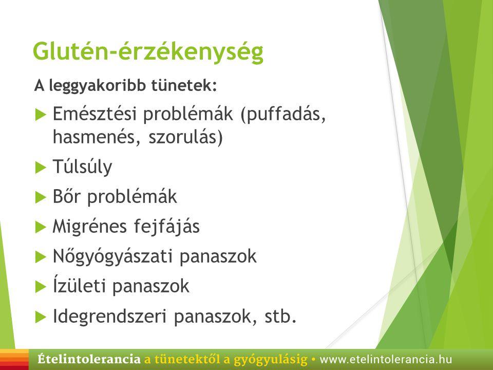 Glutén-érzékenység Emésztési problémák (puffadás, hasmenés, szorulás)