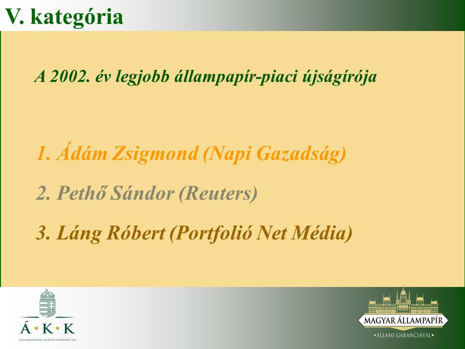 A 2002. év legjobb állampapír-piaci újságírója