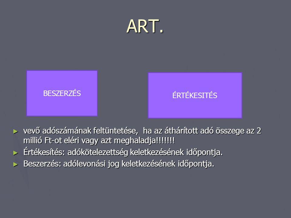 ART. vevő adószámának feltüntetése, ha az áthárított adó összege az 2 millió Ft-ot eléri vagy azt meghaladja!!!!!!!