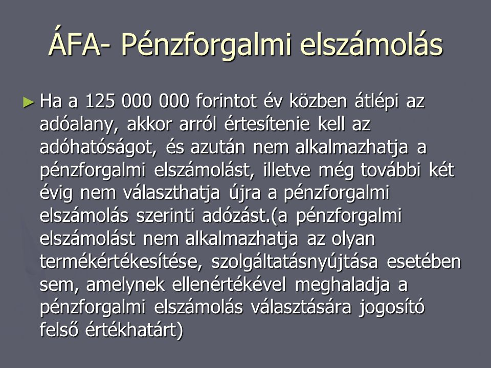ÁFA- Pénzforgalmi elszámolás