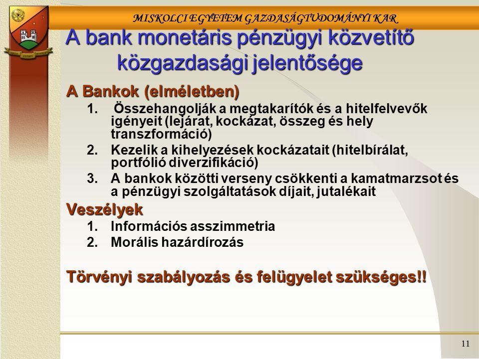 A bank monetáris pénzügyi közvetítő közgazdasági jelentősége