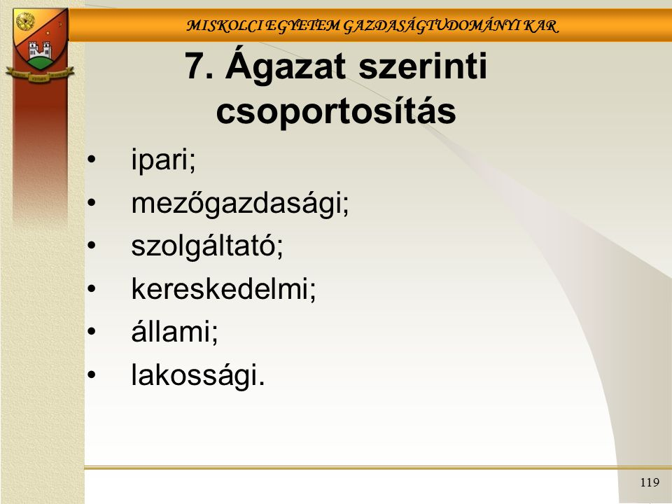 7. Ágazat szerinti csoportosítás