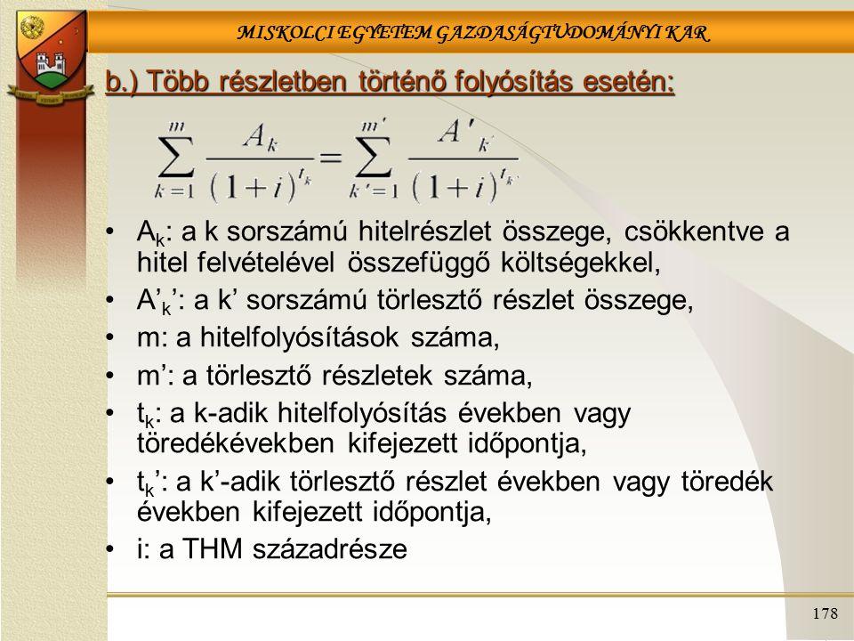 b.) Több részletben történő folyósítás esetén: