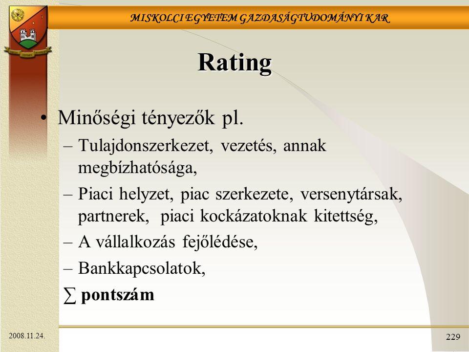 Rating Minőségi tényezők pl.