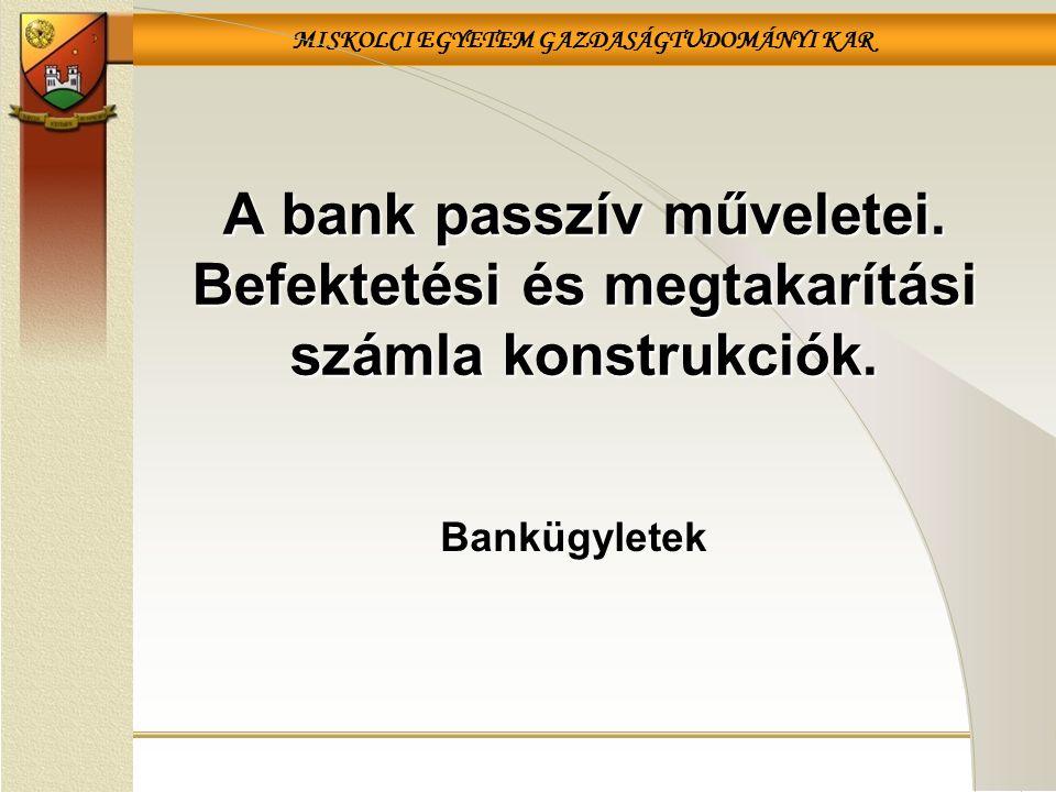 A bank passzív műveletei