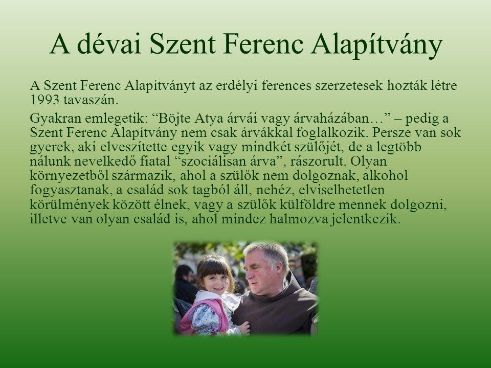 A dévai Szent Ferenc Alapítvány