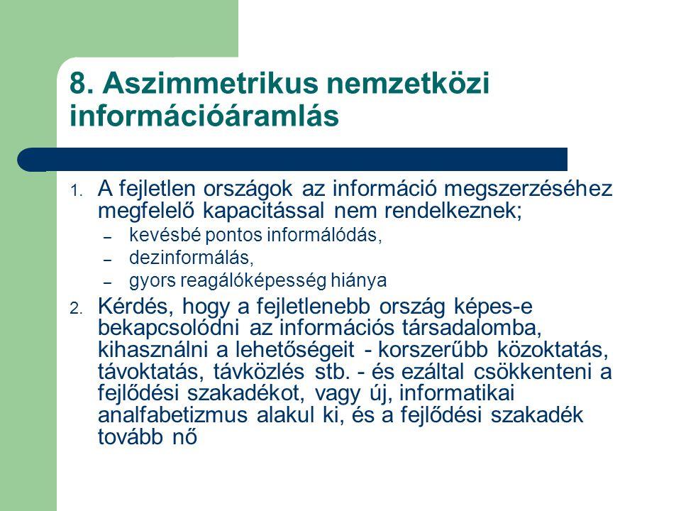8. Aszimmetrikus nemzetközi információáramlás