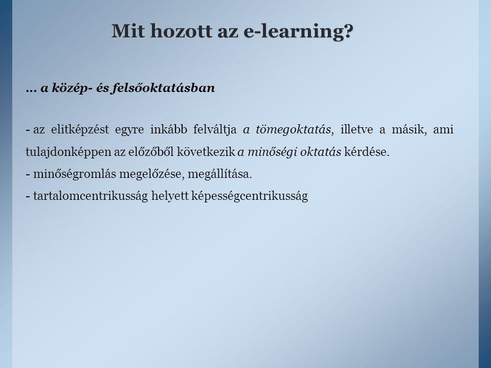 Mit hozott az e-learning