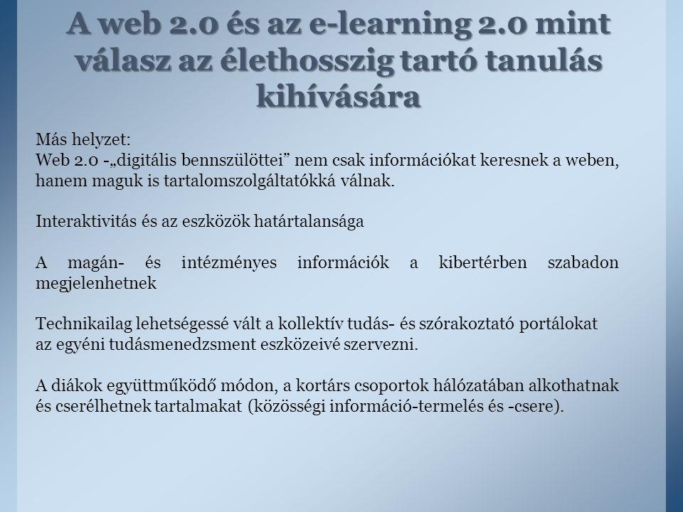 A web 2.0 és az e-learning 2.0 mint válasz az élethosszig tartó tanulás kihívására