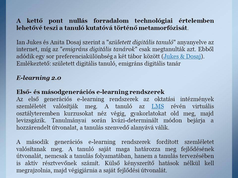 A kettő pont nullás forradalom technológiai értelemben lehetővé teszi a tanuló kutatóvá történő metamorfózisát.