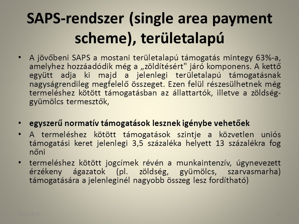 SAPS-rendszer (single area payment scheme), területalapú