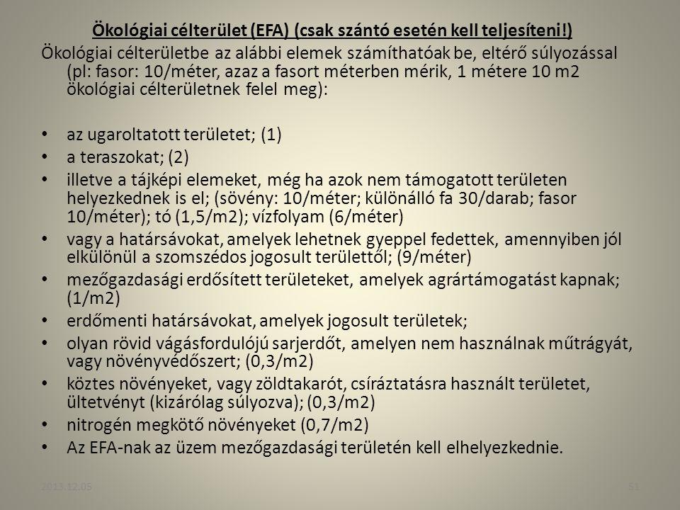 Ökológiai célterület (EFA) (csak szántó esetén kell teljesíteni!)