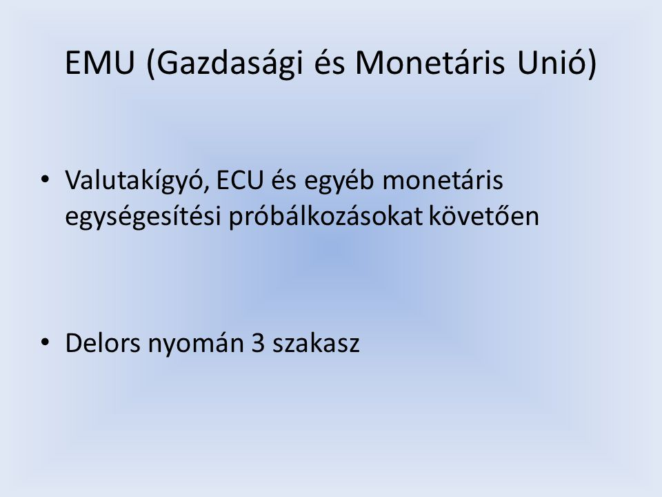 EMU (Gazdasági és Monetáris Unió)