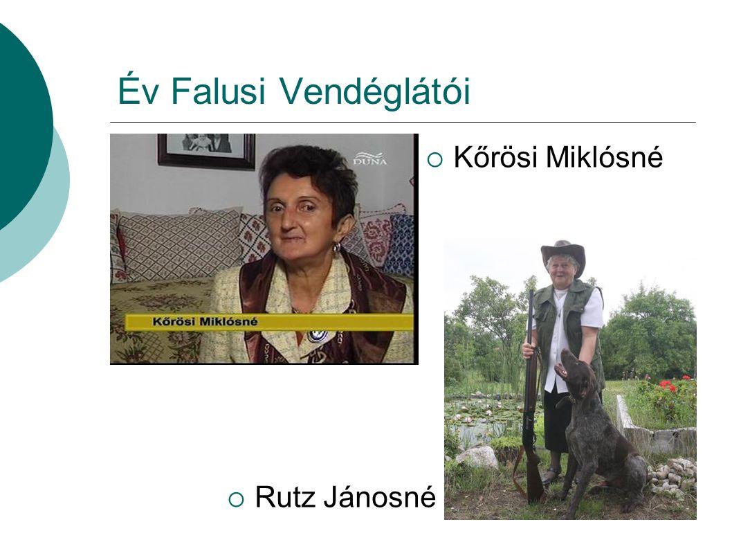 Év Falusi Vendéglátói Kőrösi Miklósné Rutz Jánosné