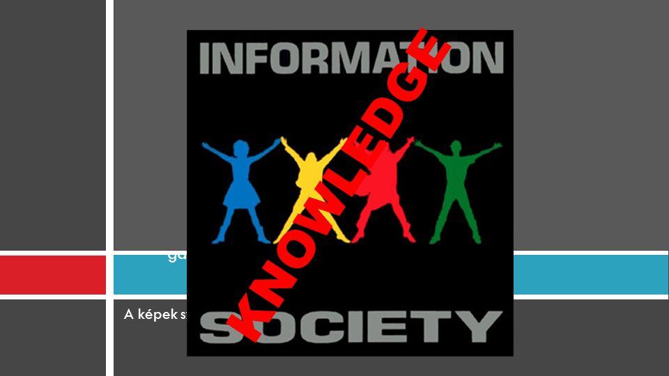 Információs társadalom és gazdaság vs. Tudástársadalom ls gazdaság