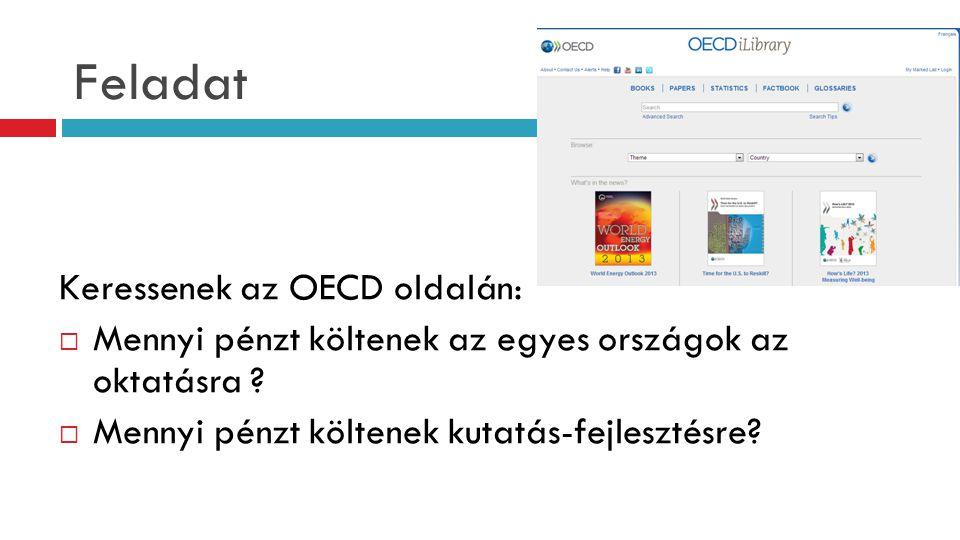 Feladat Keressenek az OECD oldalán:
