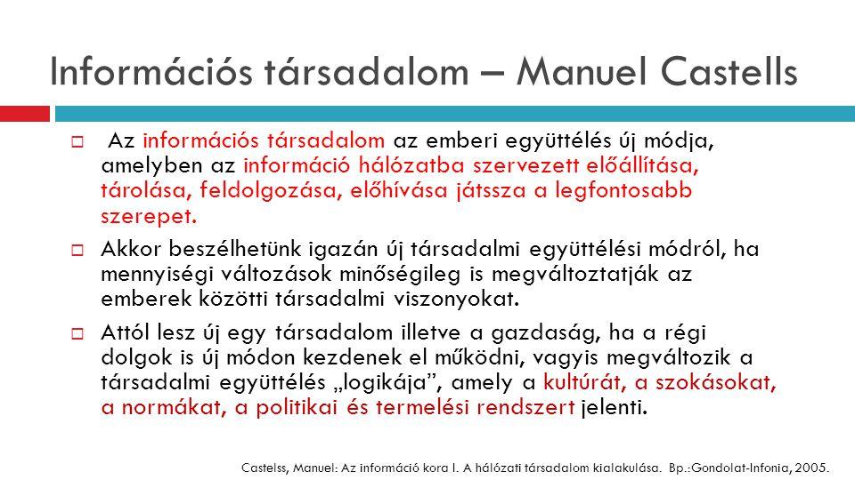 Információs társadalom – Manuel Castells