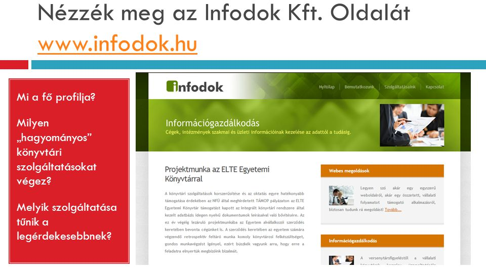Nézzék meg az Infodok Kft. Oldalát www.infodok.hu