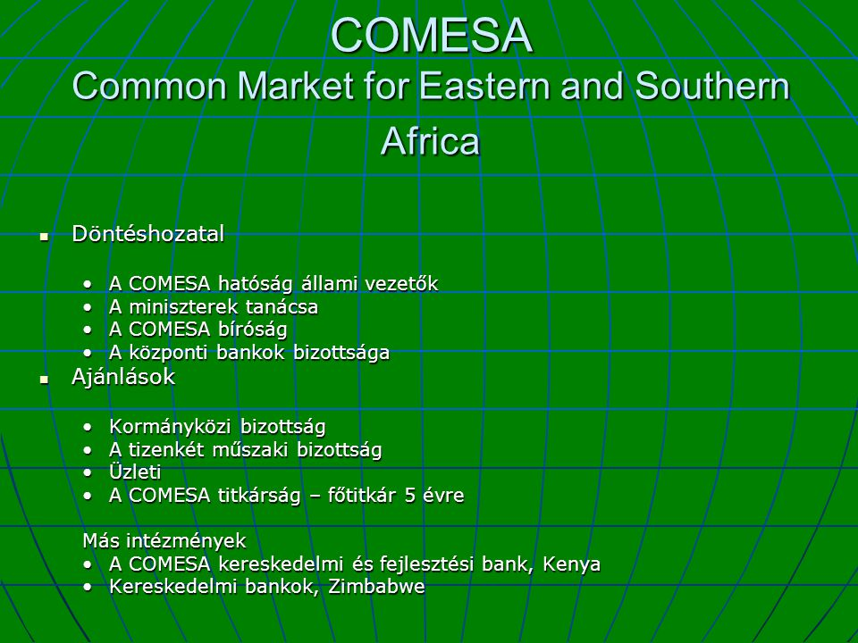 COMESA Common Market for Eastern and Southern Africa