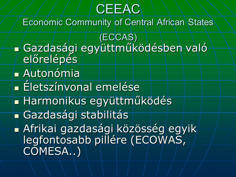 CEEAC Economic Community of Central African States (ECCAS)