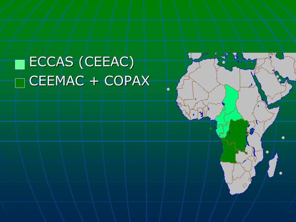 ECCAS (CEEAC) CEEMAC + COPAX