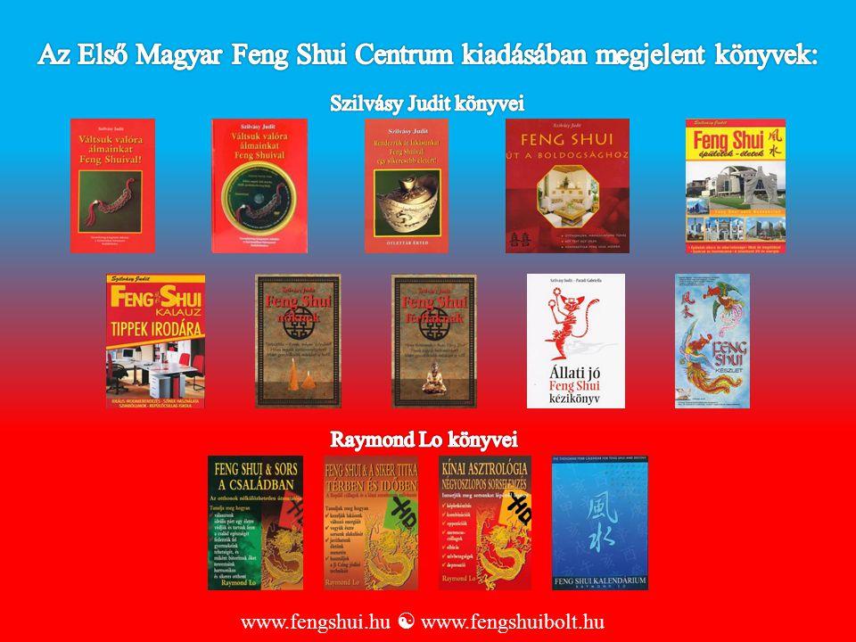 Az Első Magyar Feng Shui Centrum kiadásában megjelent könyvek: